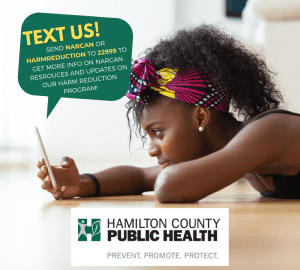 Text NARCAN or Harmreduction to 22999 for more information about our programs
